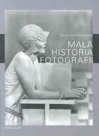 von Brauchitsch Boris Mała historia fotografii