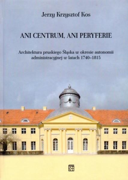 Opinie o Jerzy Krzysztof Kos Ani centrum, ani peryferie