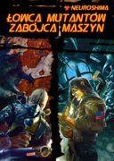 Portal Neuroshima Łowca Mutantów / Zabójca Maszyn