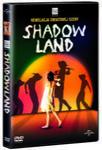 FILMOSTRADA Shadowland