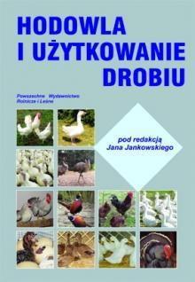 Opinie o Jan Jankowski Hodowla i użytkowanie drobiu