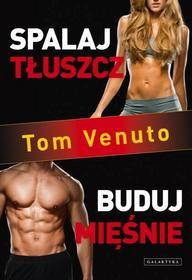 Tom Venuto: Spalaj tłuszcz, buduj mięśnie e-book, okładka ebook