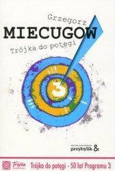 Grzegorz Miecugow Trjka do potgi