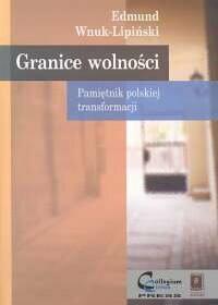 Wnuk - Lipiński Edmund Granice wolności