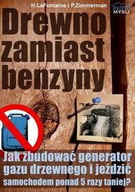 H.LaFontaine P.Zimmerman: Drewno zamiast benzyny e-book, okładka ebook