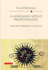 Opinie o David Berliński O astrologii i sztuce przepowiadania