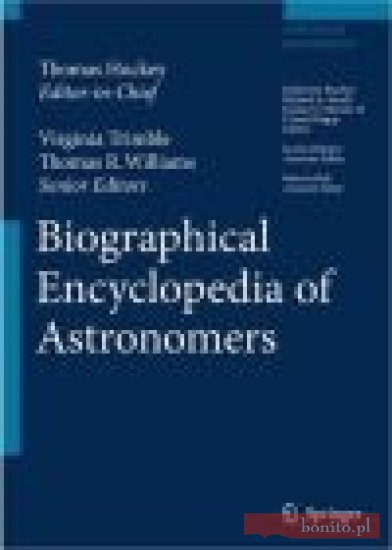 Opinie o M.  Bolt Biographical Encyclopedia of Astronomers 2 vols