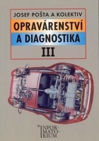 J. Pošta Opravárenství a diagnostika III J. Pošta