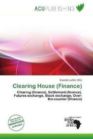 Luther, Evander Clearing House (Finance) Luther, Evander