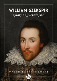 Cytaty najpiękniejsze. William Szekspir - NAJTANIEj!
