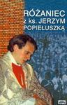 Różaniec z ks. Jerzym Popiełuszką