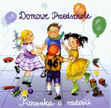 Opinie o Różni wykonawcy Domowe przedszkole - Piosenka o radości