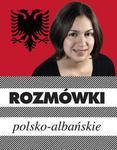 Rozmówki polsko-albańskie.