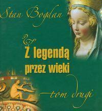 Z legendą przez wieki t,2