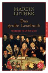 Luther, Martin Das große Lesebuch Luther, Martin