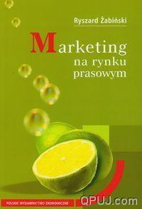 Opinie o Ryszard Żabiński Marketing na rynku prasowym
