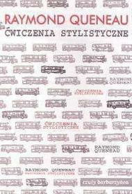Queneau Raymond Ćwiczenia stylistyczne