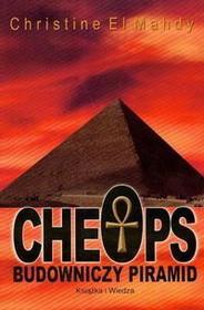 El Mahdy Christine ]]  Cheops budowniczy piramid