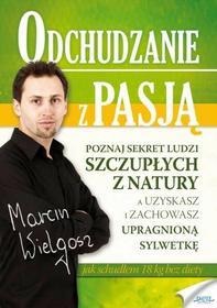 Marcin Wielgosz: Odchudzanie z pasją e-book, okładka ebook