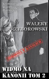 Przyborowski Walery Widmo na Kanonii T.2 / wysyłka w 24h