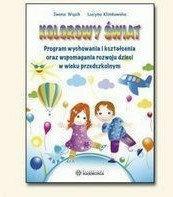 Iwona Wąsik, Lucyna Klimkowska Kolorowy świat. Przewodnik dla nauczyciela. Część 1