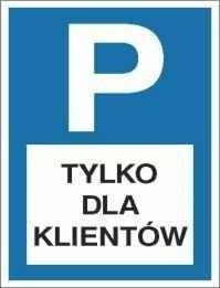 Znak 19 Parking tylko dla klientów 600x400 PB