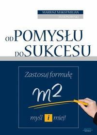Mariusz Maksymilian Jasionowski: Od pomysłu do sukcesu e-book, okładka ebook