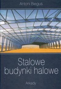 Opinie o Antoni Biegus Stalowe budynki halowe