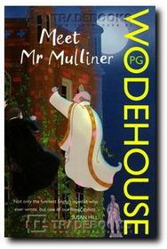 P. G. Wodehouse Meet Mr Mulliner