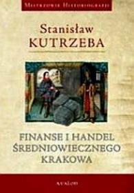 Finanse i handel średniowiecznego Krakowa