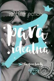 Echols Jennifer PARA IDEALNA - mamy na stanie, wyślemy natychmiast