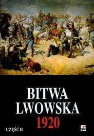 Tarczyński Marek (red.) Bitwa Lwowska T2