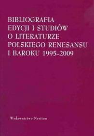 Bibliografia edycjii i studiów o literaturze polskiego Renesansu i Baroku