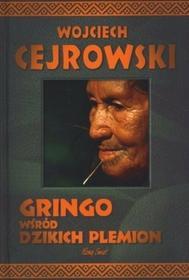 Wojciech Cejrowski Gringo wśród dzikich plemion