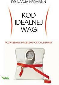 Hermann Nadja Kod idealnej wagi - mamy na stanie, wyślemy natychmiast