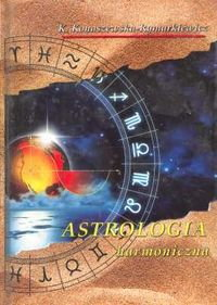 Opinie o Konaszewska-Rymarkiewicz K. Astrologia harmoniczna