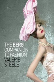 Steele V. Berg Companion to Fashion - wysyłamy 1-2 dni