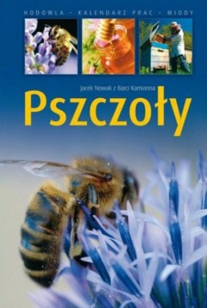 Opinie o Jacek Nowak Pszczoły. Hodowla. Kalendarz prac. Miody