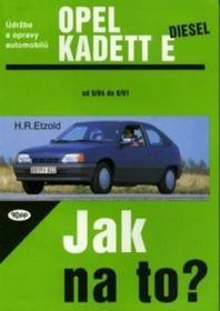 Hans-Rüdiger Etzold Opel Kadett diesel od 9/84 do 8/91 Hans-Rüdiger Etzold