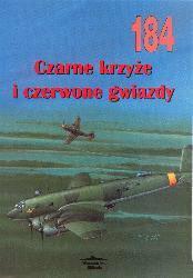 I. Moszczański CZARNE KRZYŻE I CZERWONE GWIAZDY MILITARIA 184