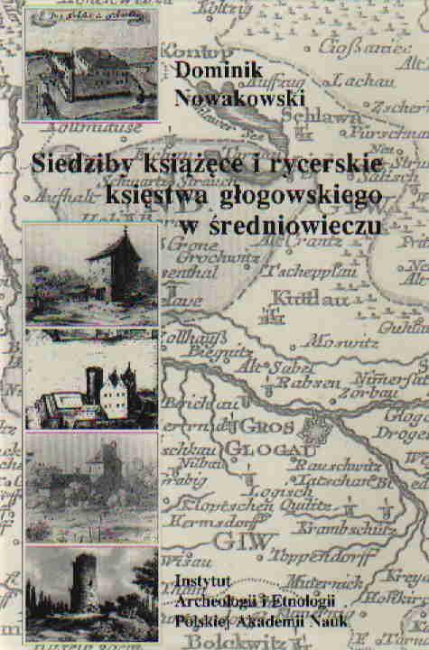 Opinie o Nowakowski D. Siedziby książęce i rycer.ks.głogowskiego w średniowieczu