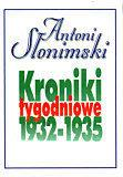 Antoni Słonimski Kroniki tygodniowe 1932-1935