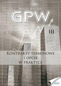 nieznana : GPW III - Kontrakty terminowe i opcje w praktyce e-book, okładka ebook