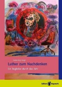 Luther, Martin Luther zum Nachdenken Luther, Martin