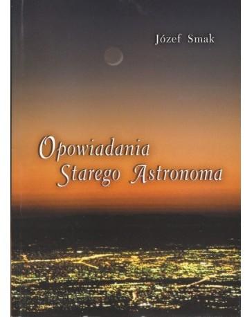 Opinie o Smak J. Opowiadania Starego Astronoma