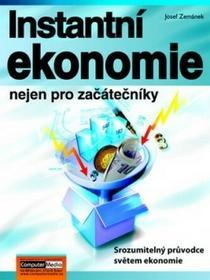 Zemánek Josef Instantní ekonomie nejen pro začátečníky Zemánek Josef