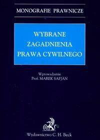 Redakcja: Michał Warciński, Kamil Zaradkiewicz Wybrane zagadnienia prawa cywilnego