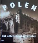 Polen auf alten Photographien