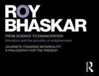 Roy Bhaskar From Science to Emancipation - wysyłamy 1-2 dni