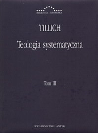 Opinie o Tillich Paul Teologia systematyczna t, 3